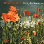 Bram Taylor: Fragile Peace (Fellside FECD159)