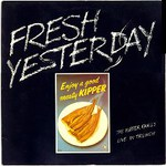 The Kipper Family: Fresh Yesterday (Dambuster DAM 020)