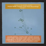 From Here: English Folk Field Recordings Volume 2 (From Here SITW011CD)