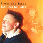 Karina Knight: From the Knee (Blackstone Edge)