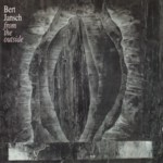 Bert Jansch:  From the Outside (Hypertension HYCD 200 128)