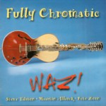 WAZ!: Fully Chromatic (WAZ! WAZCD2)