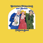 The Old Swan Band: Gamesters, Pickpockets and Harlots (Free Reed FRR 028)