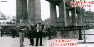The High Level Ranters: Gateshead Revisited (Common Ground CGRCD 005)