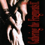 Janet Russell: Gathering the Fragments (Harbourtown HARCD 003)