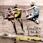 Finality Jack: Glory Be (WildGoose WGS288CD)