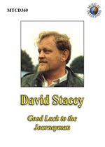 David Stacey: Good Luck to the Journeyman (Musical Traditions MTCD360)
