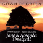Jane & Amanda Threlfall: Gown of Green (WBCD002)