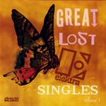 Great Lost Elektra Singles Volume 1 (Collectors' Choice CCM-629)
