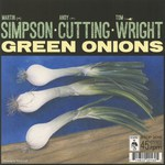 Simpson·Cutting·Wright: Green Onions (Topic STOP2016)