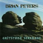 Brian Peters: Gritstone Serenade (Pugwash PUG CD 008)