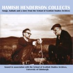 Hamish Henderson Collects (Kyloe 107)