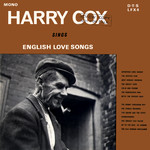 Harry Cox Sings English Love Songs (DTS LFX 4)