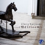 Chris Sarjeant: Heirlooms (WildGoose WGS386CD)