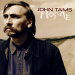 John Tams: Home (Topic TSCD533)