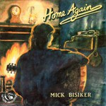 Mick Bisiker: Home Again (Fellside FECD83)