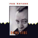 Ron Kavana: Home Fire (Special Delivery SPDCD 1043)
