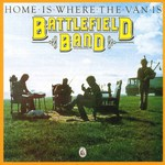 Battlefield Band: Home Is Where the Van Is (Temple COMD2006)
