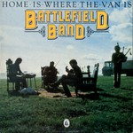 Battlefield Band: Home Is Where the Van Is (Temple TP010)