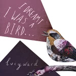 Lucy Ward: I Dreamt I Was a Bird (Betty Beetroot BETTY01)