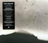 Kris Drever: If Wishes Were Horses (Reveal REVEAL058CDX)
