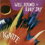 Will Pound & Eddy Jay: Ignite (Concertone)