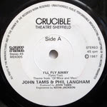 John Tams: I'll Fly Away (Crucible MEK 005)