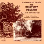 The Portway Pedlars: In Greenwood Shades (Greenwich Village GVR 229)