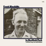 Frank Hinchliffe: In Sheffield Park (Topic 12TS308)