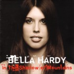 Bella Hardy: In the Shadow of Mountains (Noe NOE02)