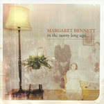 Margaret Bennett: In the Sunny Long Ago… (Foot Stompin' CDFSR1708)