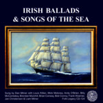 Dan Milner: Irish Ballads & Songs of the Sea (Folk-Legacy CD-124)
