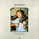 Jimmy Power: Irish Fiddle Player (Topic 12TS306)