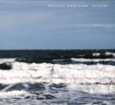 Alistair Anderson: Islands (White Meadow WMR2008CD)