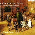 Magpie Lane: Jack-in-the-Green (Beautiful Jo BEJOCD-22)