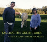 Viv Legg and Thomas McCarthy: Jauling the Green Tober (Brown TMVL0302)