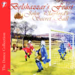 Belshazzar's Feast: John Playford's Secret Ball (WildGoose WGS304CD)