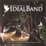 Ken Campbell's Ideal Band (Fellside FECD226)