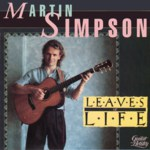 Martin Simpson: Leaves of Life (Shanachie 97008)