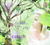 Kim Richards: Leaves That Fly (Kim Richards KR01CD)