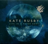 Kate Rusby: Life in a Paper Boat (Pure PRCD41)