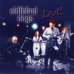 Old Blind Dogs: Live (Lochshore CDLDL 1294)
