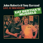 John Roberts & Tony Barrand: Live at Holsteins! (Front Hall FHR-031)