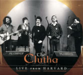 The Clutha: Live from Harvard (CLUTHA2019CD)