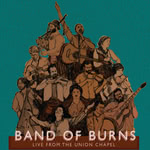 Band of Burns: Live from the Union Chapel (Ord Ban CD2)