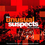 The Unusual Suspects: Live in Scotland (Foot Stompin' CDFSR1727)