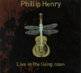 Phillip Henry & Hannah Martin: Live in the Living Room (own label)
