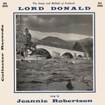 Jeannie Robertson: Lord Donald (Collector JFS 4001)