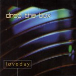 Drop the Box: Loveday (Brightest Spark BRIGHTCD0209)