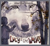 Martha Tilston: Lucy & the Wolves (Squiggly SQRCD05)